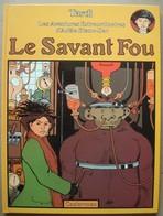 TARDI. - Adèle Blanc-Sec. - Le Savant Fou. - Adèle Blanc-Sec