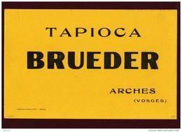BUVARD  --  TAPIOCA   BRUEDER  à  ARCHES  88 (Vosges) - Imprimerie Durand Poignant à EPINAL - Superbe !!!!! - Alimentaire