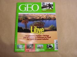GEO Magazine N° 347 Géographie Voyage Monde Libye Népal Picardie Liverpool Mer Barrière De Corail Pasteur Américain - Tourisme & Régions