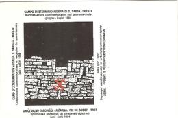 02/FG/19 - RESISTENZA - TRIESTE: CAMPO DI STERMINIO RISIERA DI S. SABBA - Storia