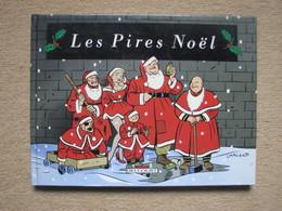 LES PIRES NOËLS - BOUCQ CHALAND DODO & BEN RADIS DUPUY & BERBERIAN - DELCOURT - Livres, BD, Revues