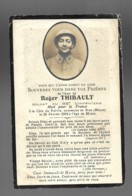 Faire Part Décès Roger THIBAULT à La Côte Du Poivre Commune Bras (Meuse) 25 2 1916 Mort Pour La France  6 - Décès