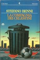 STEFANO BENNI - La Compagnia Dei Celestini. - Libri, Riviste, Fumetti