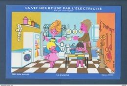 BUVARD  --  ELECTRICITE - La Vie Heureuse Par L'Electricité  - LA CUISINE - Vue Par Lefor-Openo - Electricity & Gas