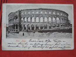 Pula / Pola - Arena 1899 - Kroatien