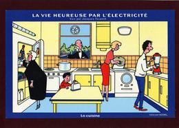 BUVARD  --  ELECTRICITE - La Vie Heureuse Par L'Electricité  - LA CUISINE - Vue Par Jacques Faizant - Electricity & Gas