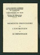 MEMENTO PROVISOIRE SUR L'ENTRETIEN ET DÉPANNAGE - TROUPES D'OCCUP. EN ALLEMAGNE  - 10,5 X 14,5 Cm 39 PAGES TB - Other