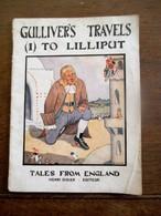 GULLIVER'S  TRAVELS  (1)  TO  LILLIPUT  ------ Jonathan  SWIFT 1937 - Old Books