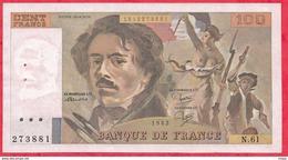 """100 Francs """"Delacroix"""" 1982 ----XFSUP+---Série N.61 - 1962-1997 ''Francs''"""