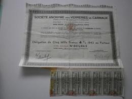 Verreries De Carmaux. Obligation De 5000 Francs 1943 - Actions & Titres