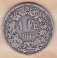 SUISSE. 1 Franc 1877 B, En Argent - Schweiz