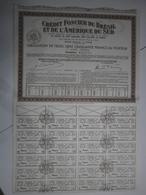 Crédit Foncier Du Brésil Et De L'Amérique Du Sud. Lot De 4 Documents - Non Classés