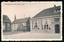 SINT GILLIS WAAS    KAPEL EN SCHOOL   KALF - Sint-Gillis-Waas