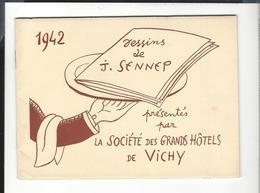 1942  DESSINS De SENNEP Société Des Grands Hôtels De Vichy  , Br. Couv. + 30 P  ( 16 Illustr. ) - Books, Magazines, Comics