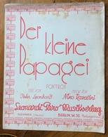 SPARTITO MUSICALE VINTAGE  DEI KLEINE PAPAGEI      CASA MUSICALE PIERO LEONARDI MUSIKVERLAG NOVARA BERLINO - Musica Popolare
