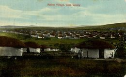 NATIVE VILLAGE CAPE COLONY FROM EAST LONDON    SOUTH AFRICA - Sudáfrica