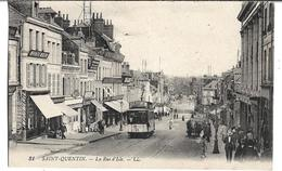 CPA   De  SAINT-QUENTIN (02)  -  TRAMWAY  Montant  La  Rue  D'  Isle    //   TBE - Saint Quentin