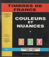 BRUN/CALVES/ROBINEAU   Couleurs Et Nuances Nuancier 1849-1900 129 P - Littérature