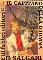 1968 - Emilio Salgari - Il Capitano Della Djumna - F.lli Fabbri Editore - Books, Magazines, Comics