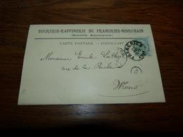 Entier Postal Sucrerie Raffinerie De Frameries Noirchain 1901 - SH Schaffhouse