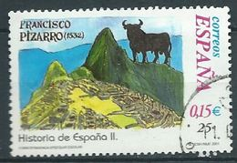 ESPAGNE SPANIEN SPAIN ESPAÑA 2001 HISTORIA ESPAÑA II- FRANCISCO PIZARRO 25 PTAS ED 3827 YV 3386F MI 3661 SG 3780 SC 3121 - 1931-Today: 2nd Rep - ... Juan Carlos I