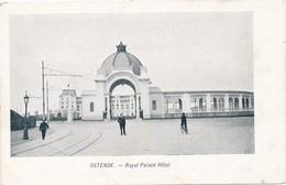 CPA - Belgique - Oostende - Ostende - Royal Palace Hôtel - Oostende