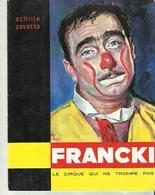 PROGRAME CIRQUE FRANCKI   1964  ACHILLE ZAVATTA  22 PAGES - Programmes