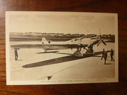 """Avion De Record """"Trait D'Union"""" Dewoitine D 33 - Pilotes: Doret Et Le Brix - Avions"""
