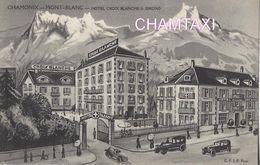 74 CHAMONIX MONT BLANC HÔTEL CROIX BLANCHE ET SIMOND Editeur C F I P - Chamonix-Mont-Blanc