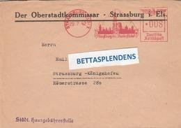 """1942- Strasbourg - Der Oberstadtkommissar Strassburg I.Els -EMA """"Strassburg Die Wunderschone"""" - Stadt.hausgebuhrenstelle - Marcophilie (Lettres)"""