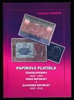 2010 / Paper Money Catalogue 1918 - 2010 / Czechoslovakia, Czech Republic, Slovakia / Papirova Platidla - Livres & Logiciels