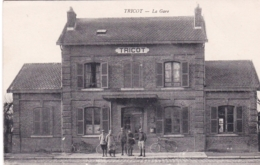 60 - Oise -  TRICOT - La Gare - Autres Communes