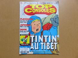 INTROUVABLE Magazine TOP Consoles TINTIN AU TIBET ! VINTAGE Playstation Japanime Doom Street Fighter Dragon Ball Z Kong - Consoles De Jeux