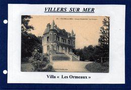 14 - VILLERS SUR MER- (Villa Les Ormeaux) - Villers Sur Mer