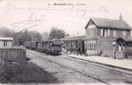 60 - Oise -  BRETEUIL - La Gare - Breteuil