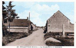Bullainville. La Grande Rue Et Le Monument. - France