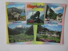 Grusse Aus Mayrhofen Im Zillertal. Olpererhutte. Zillertalbahn. Ortsmotiv In Mayrhofen. Motiv. Grunberg Postmarked 1993 - Autriche