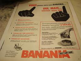 ANCIENNE PUBLICITE VOUS POUVEZ VIVRE SANS BANANIA 1965 - Affiches