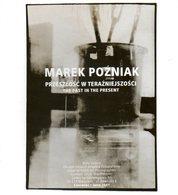 Photographie : Przeszlosc W Terazniejszosci Par Marek Pozniak - Photographie