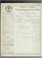FACTURE 1892 COMPAGNIE COLONIALE 19 AVENUE DE L OPERA A PARIS CHOCOLAT THE - Francia