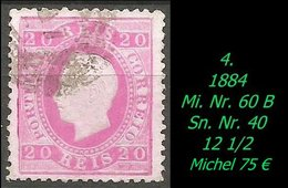 Portugal - 1884 - Mi. Nr. 60 B - Sn. Nr. 40 - Gezähnt 12 1/2 - Gebruikt