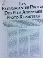 Les Extravagantes Photos Des Plus Anonymes Photo-reporters (10 Pages Parues Dans Photo-Reporter, Mars 1983) - Photographie