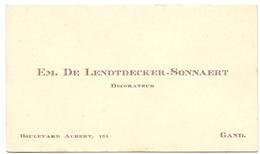 Visitekaartje - Carte Visite - Decorateur Em. De Lendtdecker - Sonnaert - Gent - Cartes De Visite