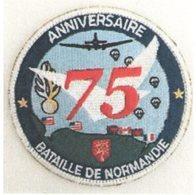 Débarquement JUIN 1944 : ECUSSON CREE POUR LE 75e ANNIVERSAIRE Par La Gendarmerie Nationale DISPO FIN AVRIL 2019 - Ecussons Tissu