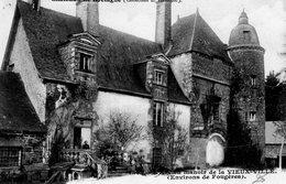 Le Châtellier (35) - L'ancien Manoir De La Vieuville. - Le Châtellier