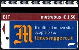NEWSPAPERS - BIGLIETTO AUTOBUS ROMA - ATAC - METREBUS - NUOVO SITO ON-LINE ILMESSAGGERO.IT - Autobus