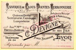 Carte De Visite Professionnelle. Fabrique De Clous, Pointes, Ferronnerie. C.Devigne, Place Bellecour à Lyon. - France
