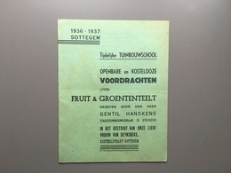 ZOTTEGEM - SOTTEGEM - Publicitaire Folder - Tuinbouwschool - Fruitteelt - Groententeelt - Etichove - Zottegem