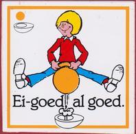 Sticker Autocollant Ei-Goed Al Goed Egg Oeuf Aufkleber - Autocollants