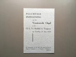 TONGEREN - Basiliek - Programmaboekje Inzegening Vernieuwde Orgel - 1948 - Tongeren
